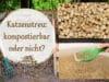Katzenstreu kompostierbar