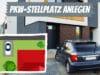PKW-Stellplatz anlegen