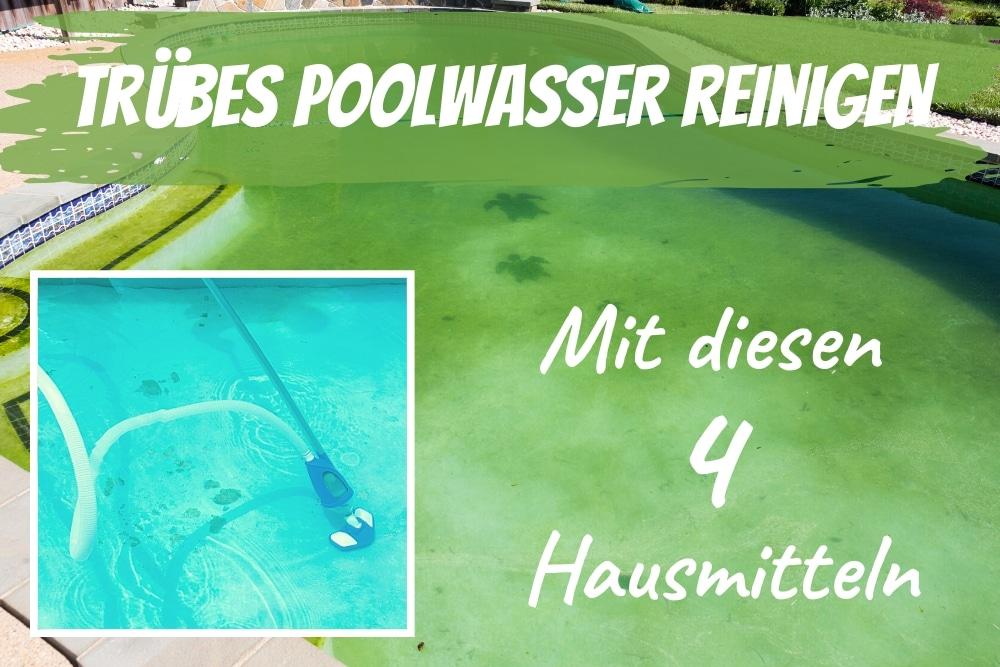 Grün tun was wasser pool Poolwasser wird
