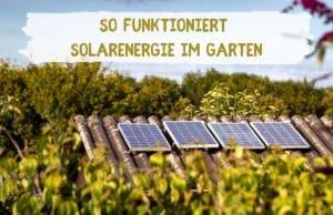 Solarenergie im Garten