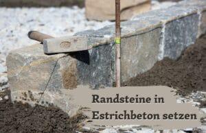 Randsteine in Estrichbeton setzen