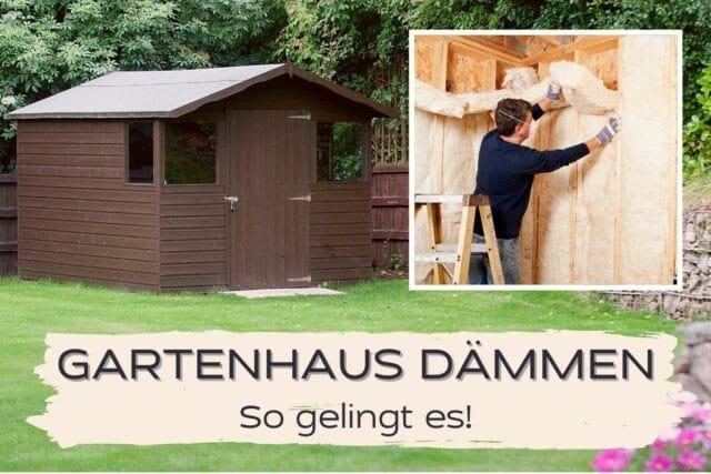 Gartenhaus dämmen