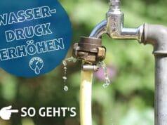 Wasserdruck im Garten erhöhen - Tropfender Außenwasserhahn