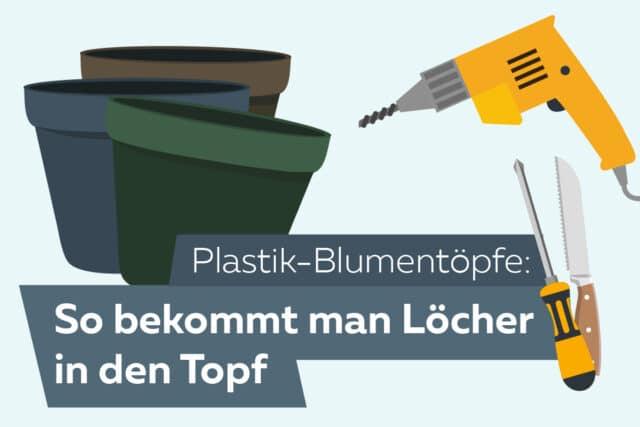 Löcher in Plastik-Blumentopf machen