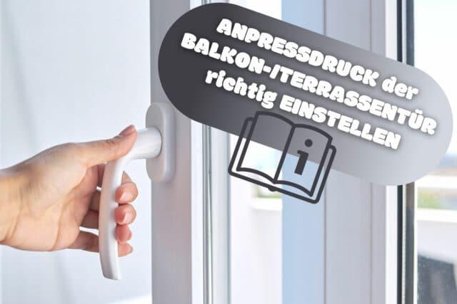 Anpressdruck Balkontür richtig einstellen