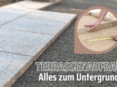 Terrassenaufbau im Detail - Alles zum Untergrund